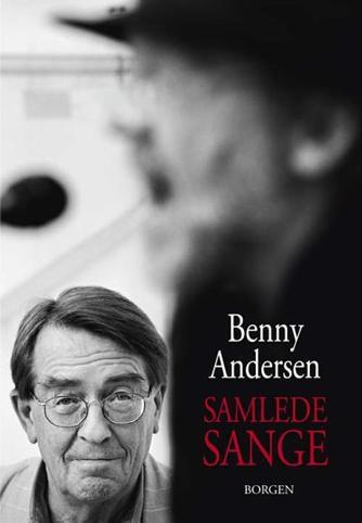 Benny Andersen (f. 1929): Samlede sange