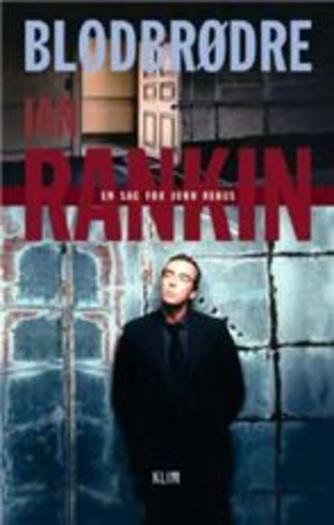 Ian Rankin: Blodbrødre