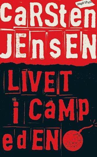 Carsten Jensen (f. 1952): Livet i Camp Eden : essays