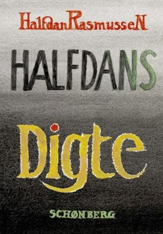 Halfdan Rasmussen (f. 1915): Halfdans digte