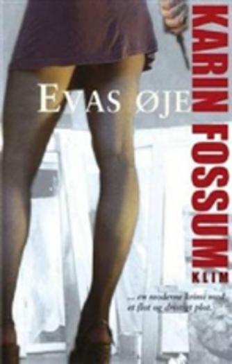 Karin Fossum: Evas øje