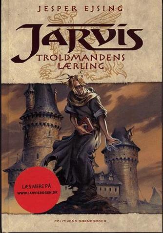 Jesper Ejsing: Jarvis - troldmandens lærling