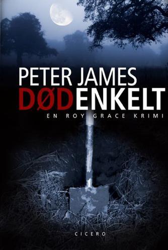 Peter James (f. 1948): Dødenkelt
