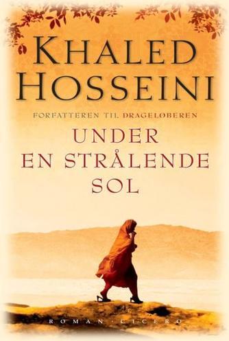 Khaled Hosseini: Under en strålende sol
