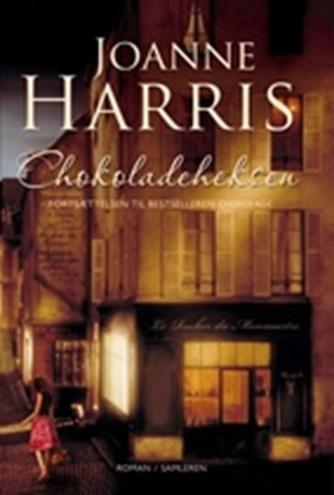 Joanne Harris: Chokoladeheksen : roman