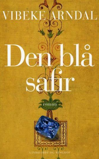 Vibeke Arndal: Den blå safir