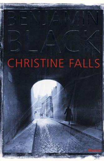 Benjamin Black: Christine Falls