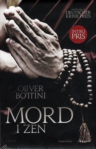 Oliver Bottini: Mord i zen : kriminalroman