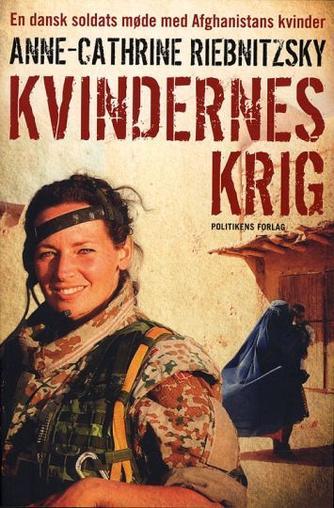 Anne-Cathrine Riebnitzsky: Kvindernes krig