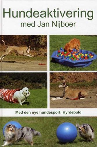 Jan Nijboer: Hundeaktivering med Jan Nijboer