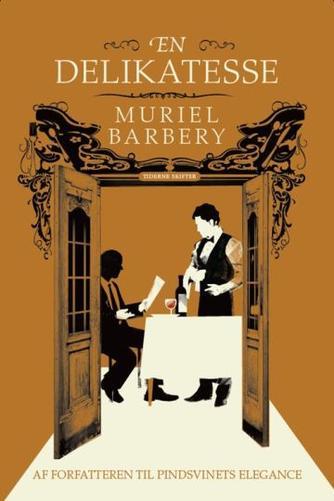 Muriel Barbery: En delikatesse
