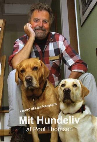 Poul Thomsen (f. 1938): Mit hundeliv