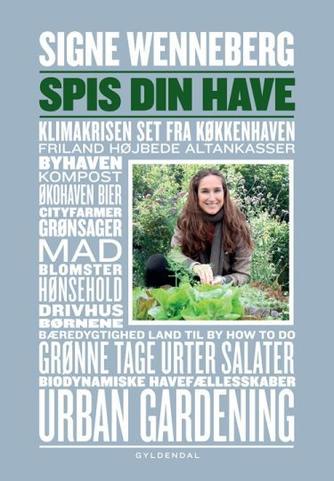 Signe Wenneberg: Spis din have
