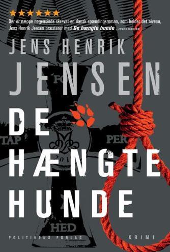 Jens Henrik Jensen (f. 1963): De hængte hunde