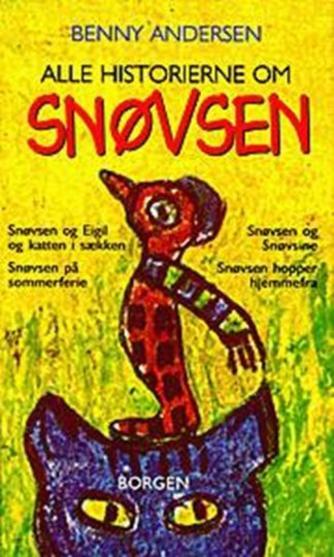 Benny Andersen (f. 1929): Alle historierne om snøvsen
