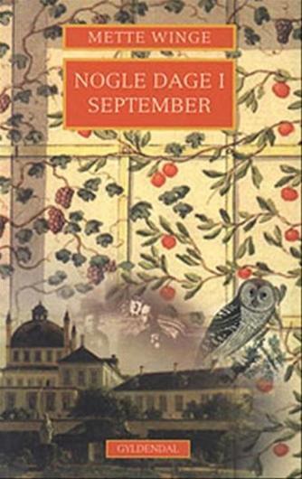 Mette Winge: Nogle dage i september : en familieroman