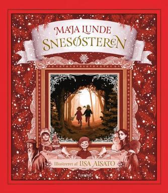 Maja Lunde (f. 1975): Snesøsteren : en julehistorie
