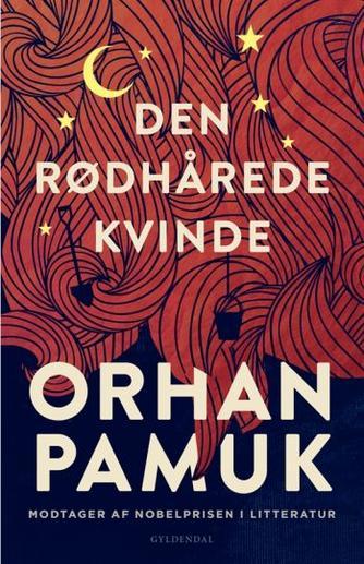 Orhan Pamuk: Den rødhårede kvinde : roman