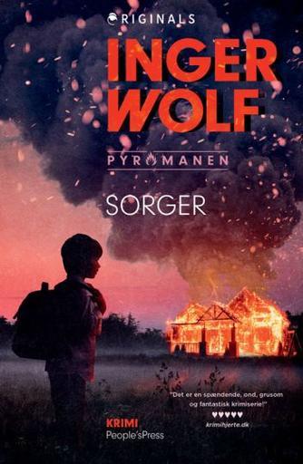 Inger Wolf: Sorger : krimi