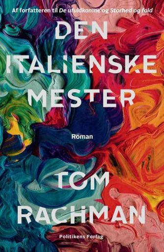 Tom Rachman: Den italienske mester