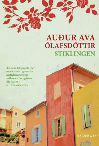 Auður Ava Ólafsdóttir: Stiklingen