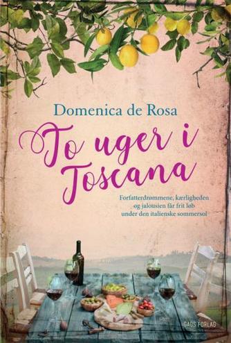Domenica De Rosa (f. 1963): To uger i Toscana