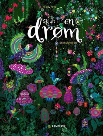 Peggy Nille: Skjult i en drøm