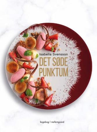 Isabella Svensson: Det søde punktum