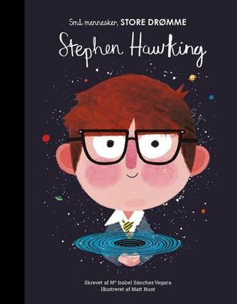 Isabel Sánchez Vegara, Matt Hunt: Stephen Hawking