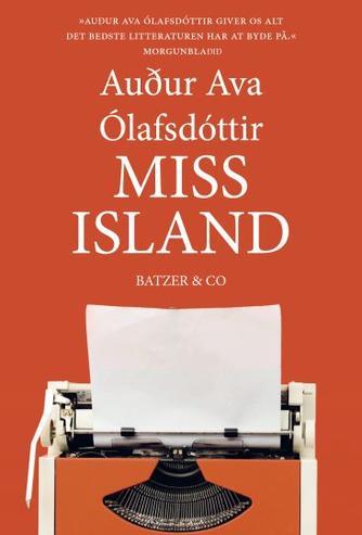 Auður Ava Ólafsdóttir: Miss Island : roman