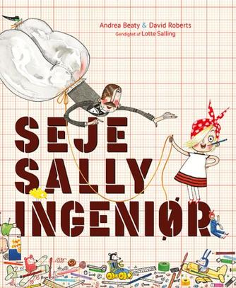 Andrea Beaty, David Roberts (f. 1970-05-08): Seje Sally ingeniør