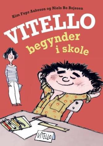 Kim Fupz Aakeson: Vitello begynder i skole