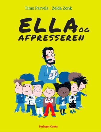 Timo Parvela: Ella og afpresseren