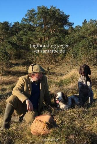 Troels Pedersen (f. 1977-10-12): Jagthund og jæger - et samarbejde