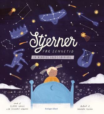Clare Grace, Jessamy Hibberd, Hannah Tolson: Stjerner før sengetid : en mindful fald-i-søvn-bog