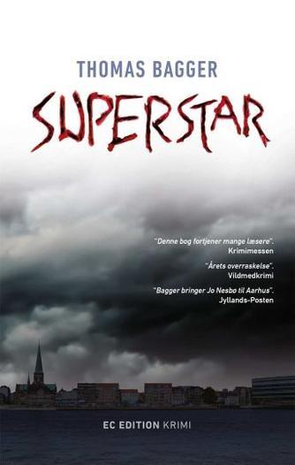Thomas Bagger (f. 1981): Superstar : krimi