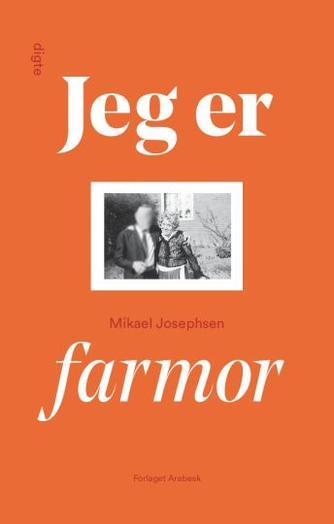 Mikael P. Josephsen: Jeg er farmor
