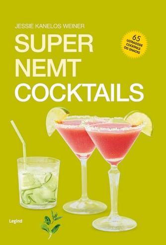 Jessie Kanelos Weiner: Super nemt cocktails