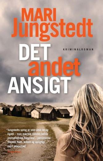 Mari Jungstedt: Det andet ansigt : kriminalroman