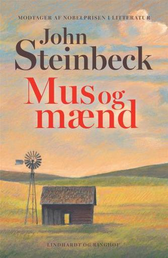 John Steinbeck: Mus og mænd