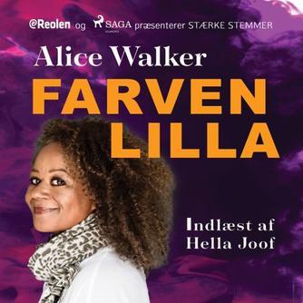 Alice Walker: Farven lilla (Ved Hella Joof)