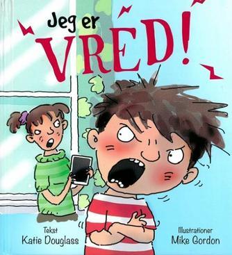 Katie Douglass, Mike Gordon: Jeg er vred!
