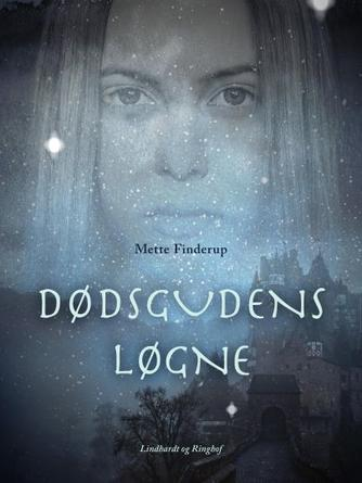 Mette Finderup: Dødsgudens løgne