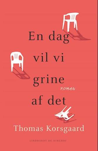 Thomas Korsgaard (f. 1995): En dag vil vi grine af det : roman (mp3)