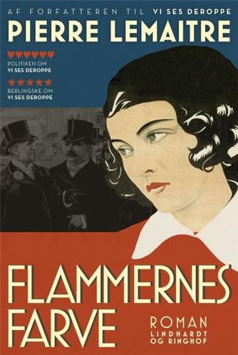Pierre Lemaitre (f. 1951): Flammernes farve