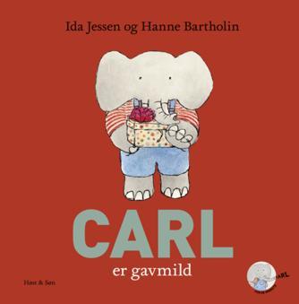 Ida Jessen (f. 1964), Hanne Bartholin: Carl er gavmild
