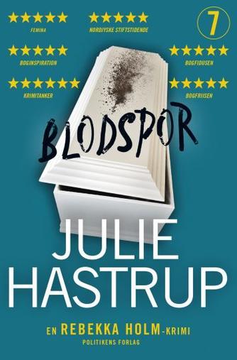 Julie Hastrup: Blodspor : krimi
