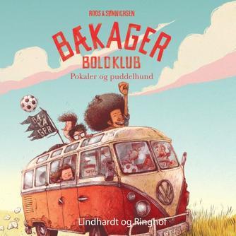Jesper Roos Jacobsen: Bækager Boldklub - pokaler og puddelhund