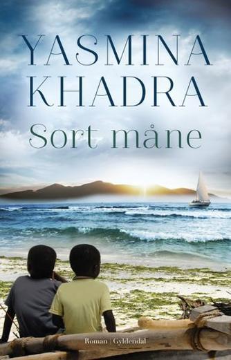 Yasmina Khadra: Sort måne : roman