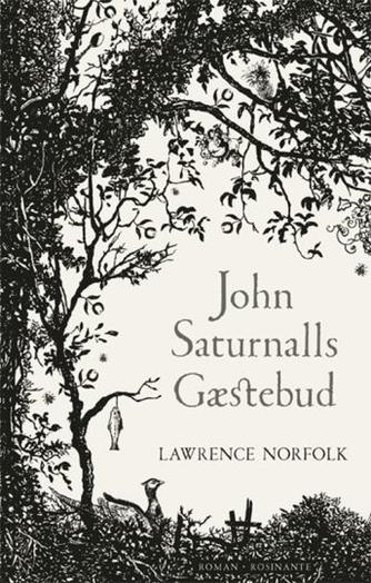 Lawrence Norfolk: John Saturnalls gæstebud